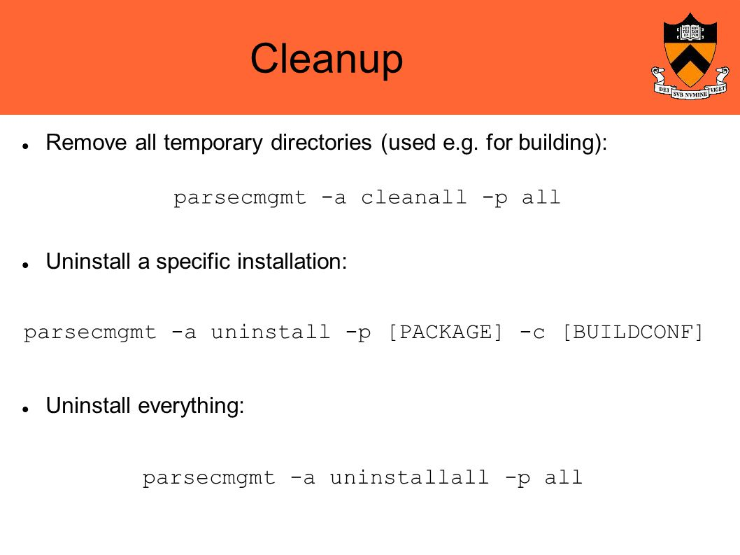 Cleanup Remove all temporary directories (used e.g.