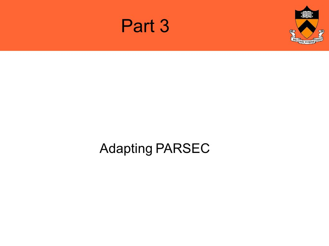 Part 3 Adapting PARSEC