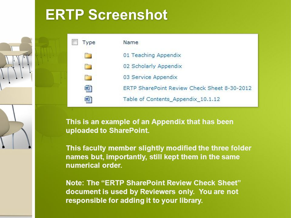 ERTP Screenshot This is an example of an Appendix that has been uploaded to SharePoint. This faculty member slightly modified the three folder names b