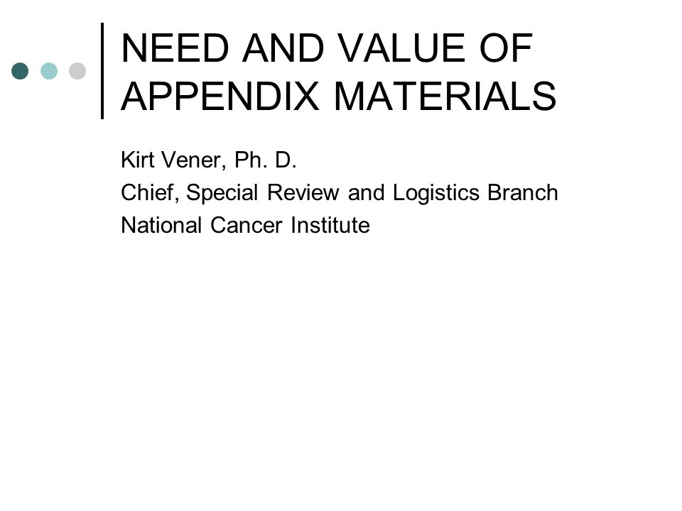 Is Appendix Material of Value? Peer Review (CSR & NCI) Program Management