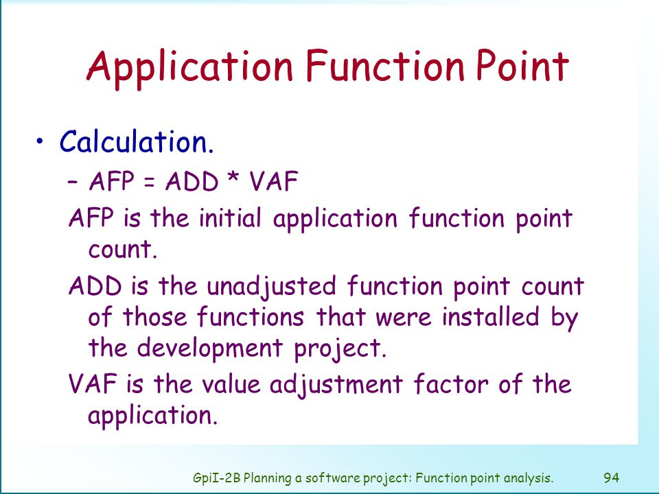 GpiI-2B Planning a software project: Function point analysis.93 Enhancement Project Function Point Calculation.