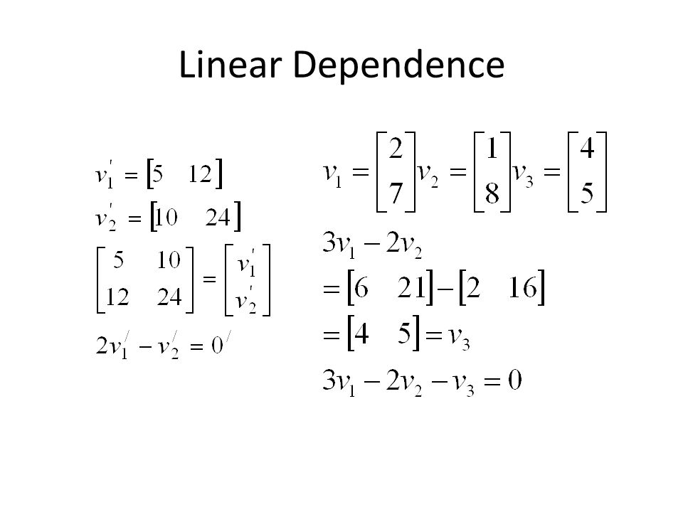 Linear Dependence