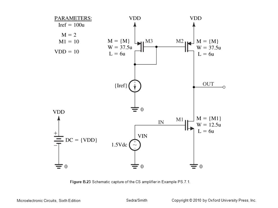 Microelectronic Circuits, Sixth Edition Sedra/Smith Copyright © 2010 by Oxford University Press, Inc. Figure B.23 Schematic capture of the CS amplifie