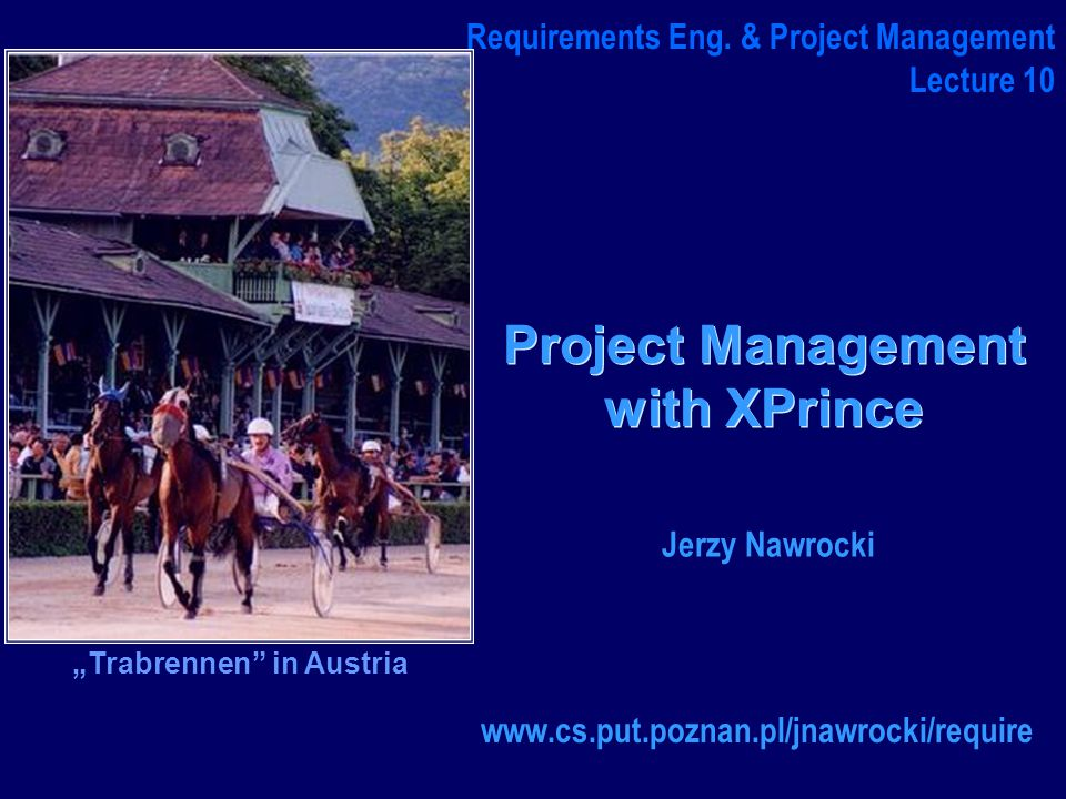 J.Nawrocki, XPrince (1) Starting-up a Project (SU) Project Exec and Project Manager SU1 SU Design of a Project Management Team SU2 Management Team Designation of the Project Manag.