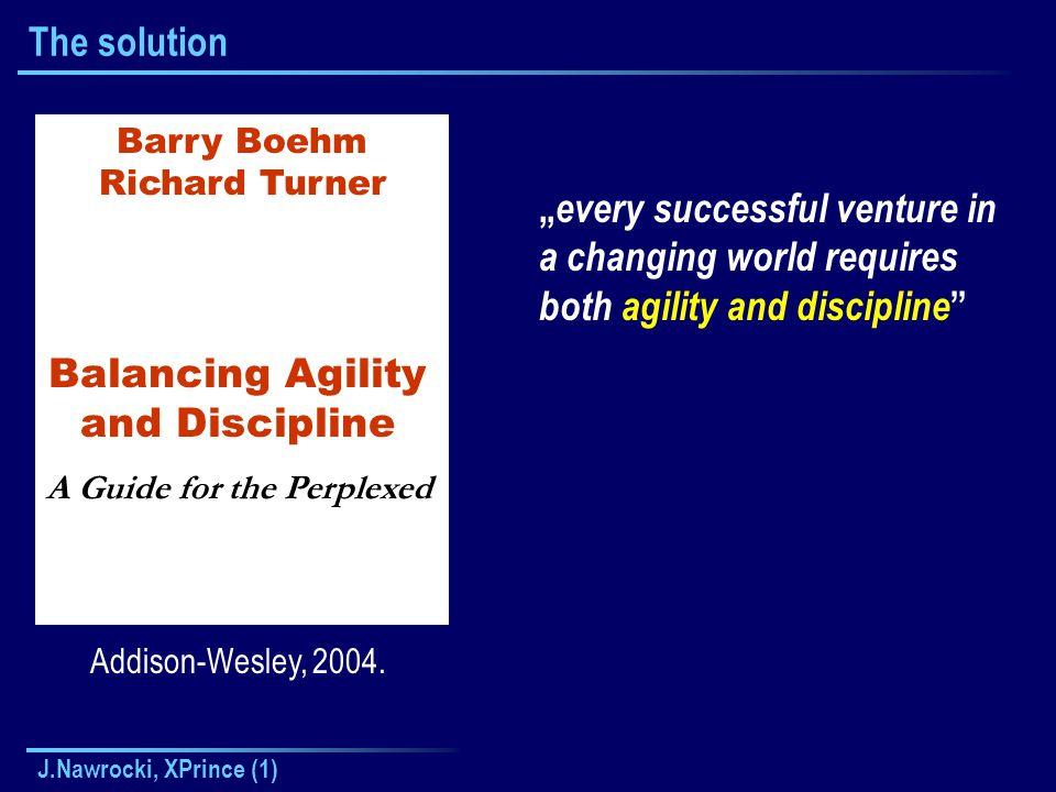 J.Nawrocki, XPrince (1) The solution Addison-Wesley, 2004.