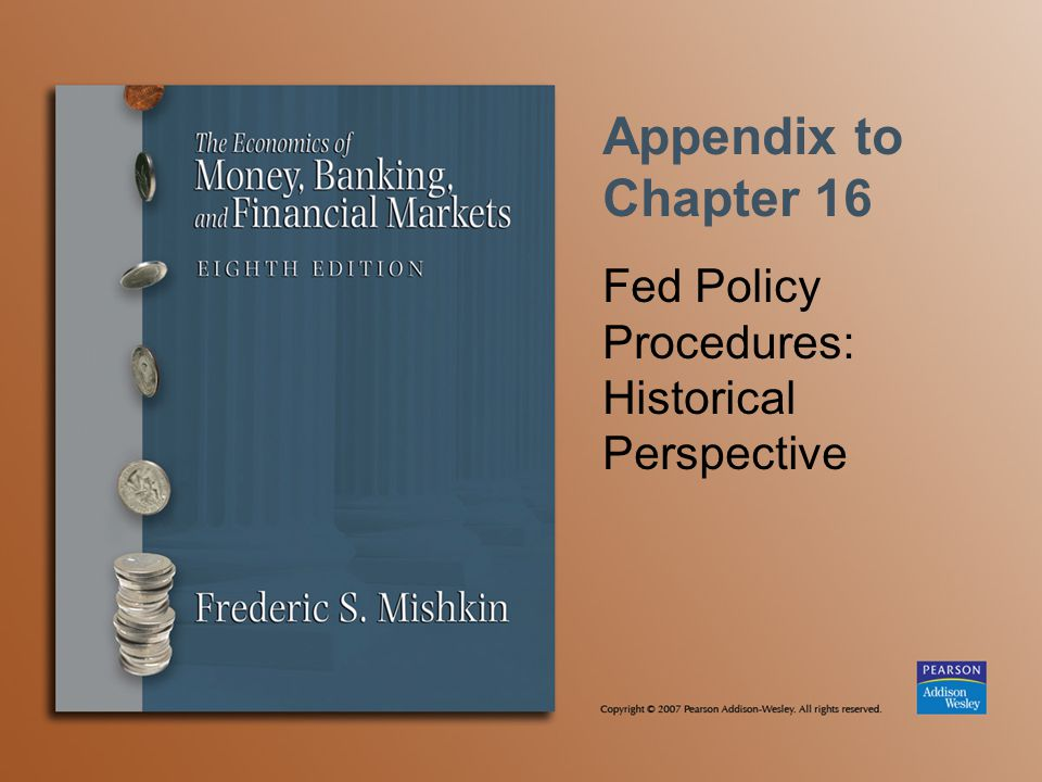Appendix to Chapter 16 Fed Policy Procedures: Historical Perspective