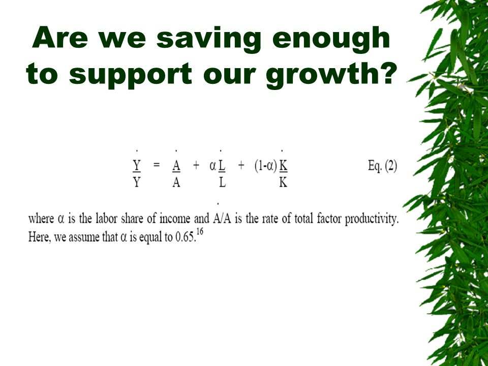 Are we saving enough to support our growth