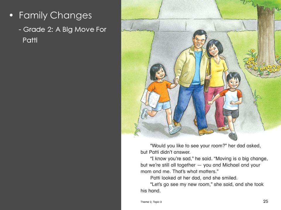 Family Changes - Grade 2: A Big Move For Patti