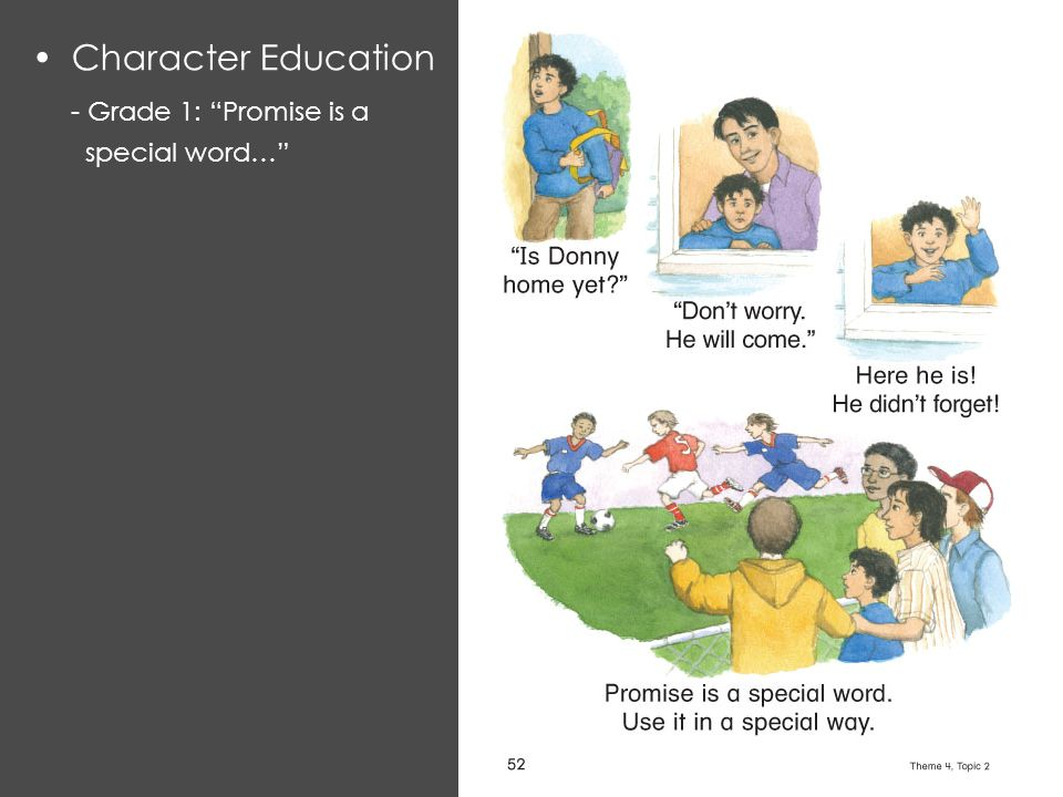 Character Education - Grade 1: Promise is a special word…