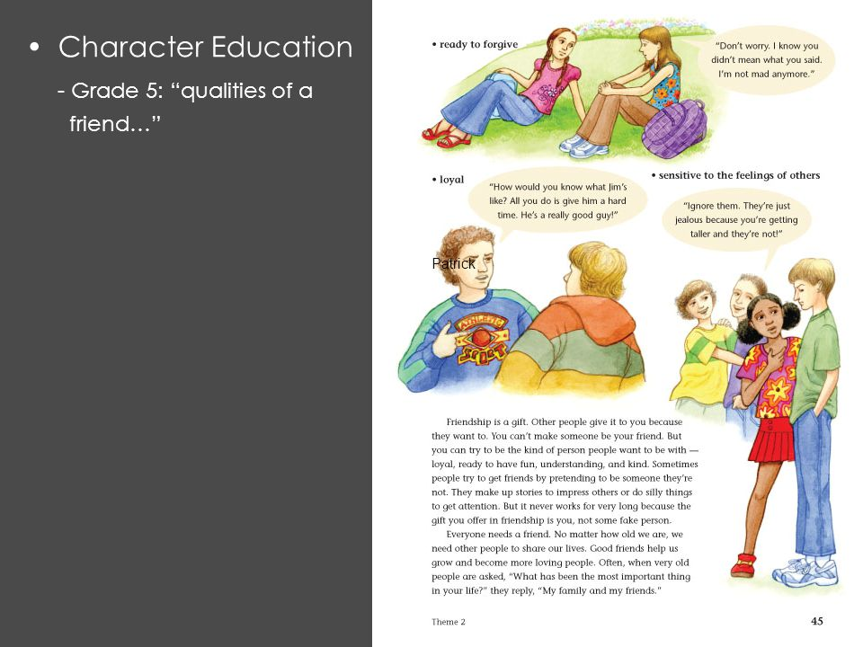 Character Education - Grade 5: qualities of a friend… Patrick