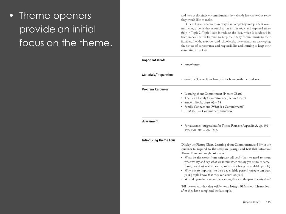 Theme openers provide an initial focus on the theme.