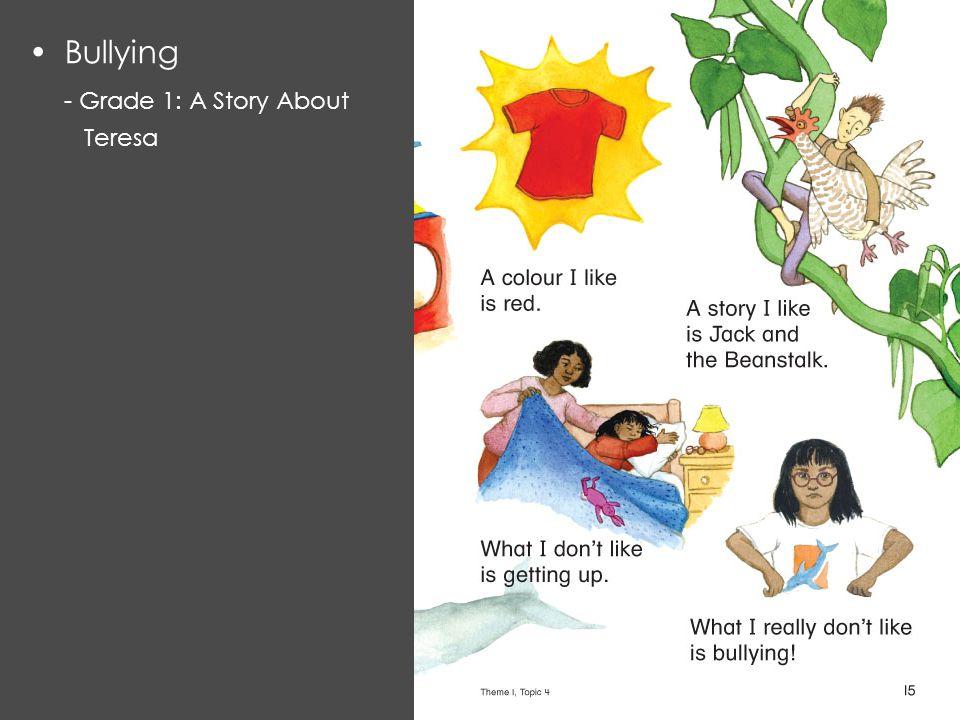 Bullying - Grade 1: A Story About Teresa