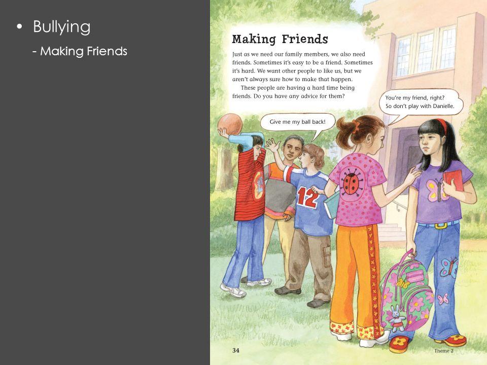 Bullying - Making Friends