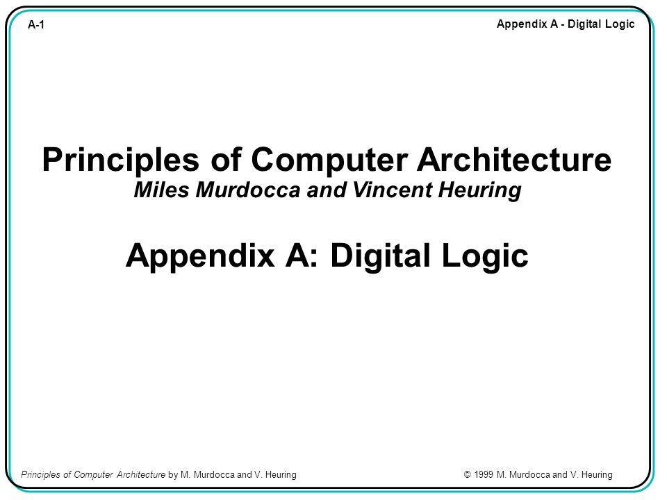 A-62 Appendix A - Digital Logic Principles of Computer Architecture by M.