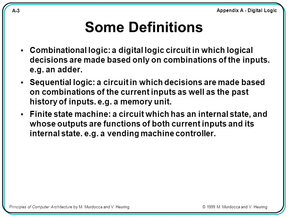 A-64 Appendix A - Digital Logic Principles of Computer Architecture by M.