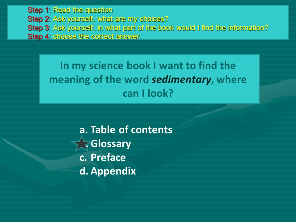 In my science book I want to find the meaning of the word sedimentary, where can I look.