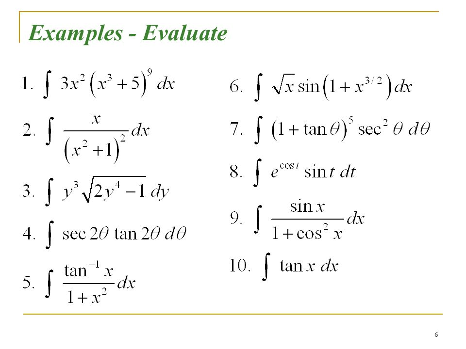 6 Examples - Evaluate