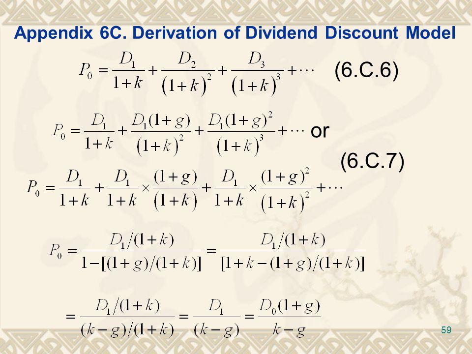 Appendix 6C. Derivation of Dividend Discount Model (6.C.6) or (6.C.7) 59