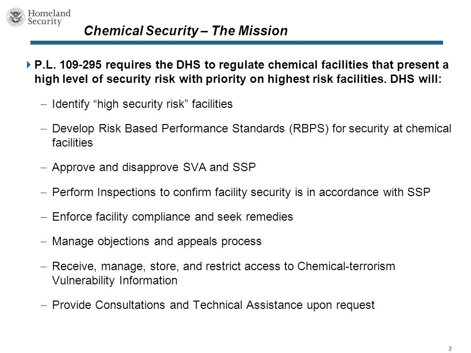 3 Chemical Security – The Mission  P.L.