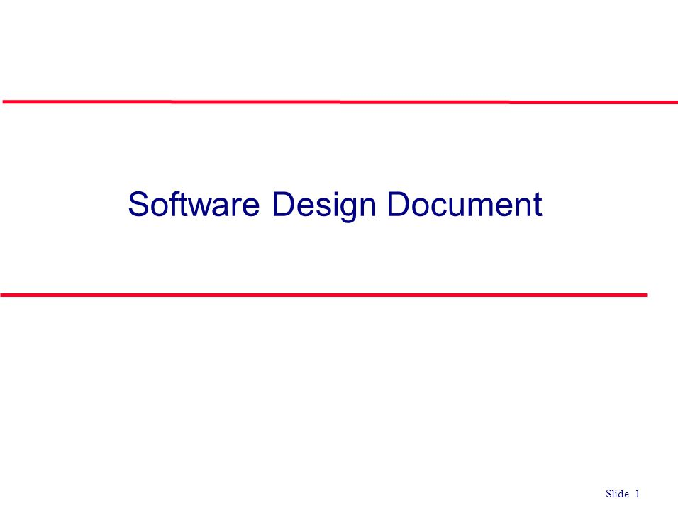 Slide 1 Software Design Document