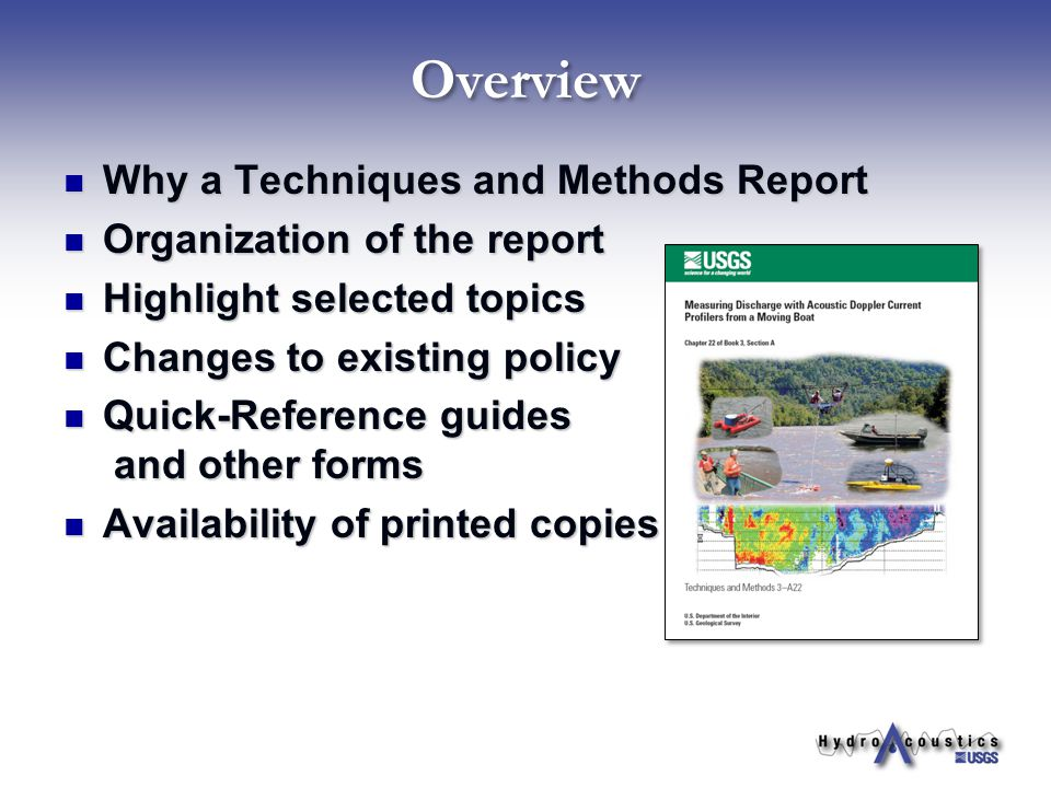 Overview Why a Techniques and Methods Report Why a Techniques and Methods Report Organization of the report Organization of the report Highlight selec