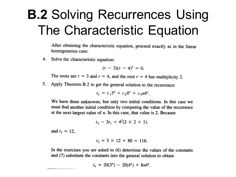 B.2 Solving Recurrences Using The Characteristic Equation
