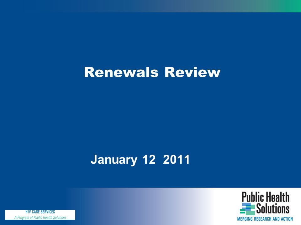 Renewals Review January 12 2011
