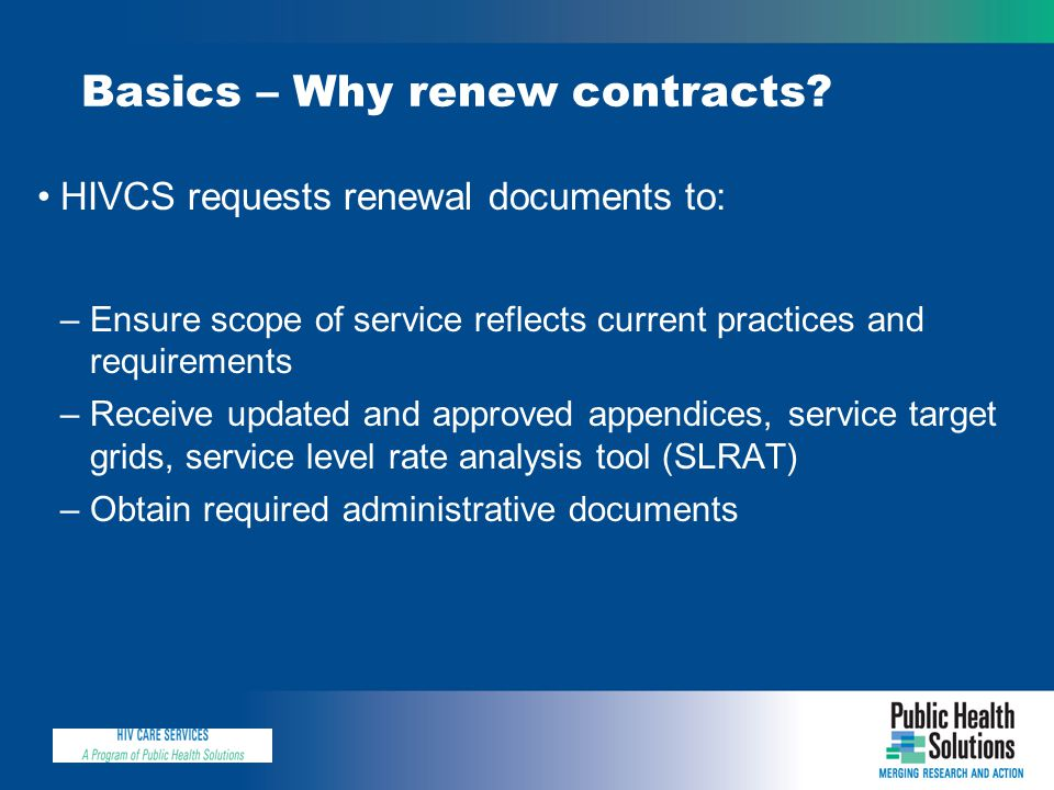 Basics – Why renew contracts.