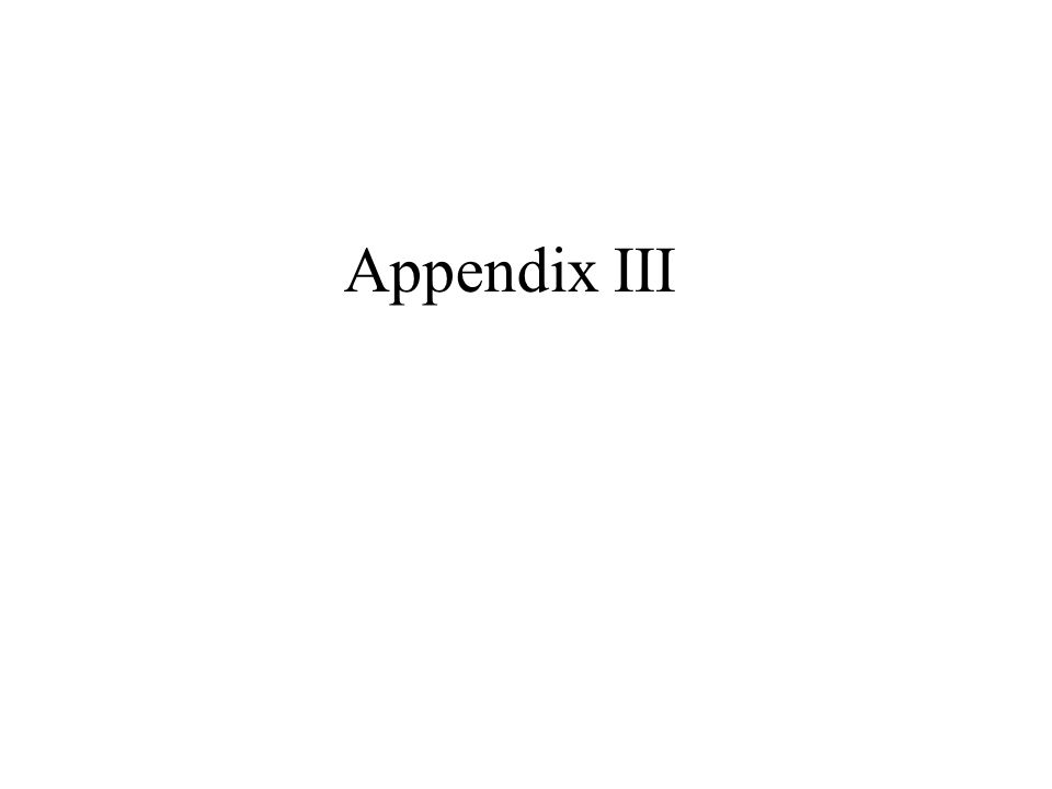 Appendix III