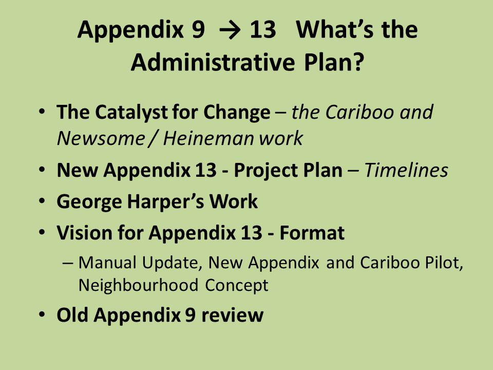 Appendix 9 → 13 What's the Administrative Plan.