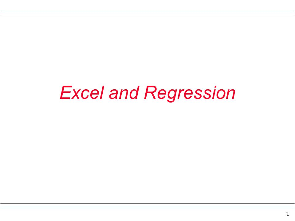 1 Excel and Regression
