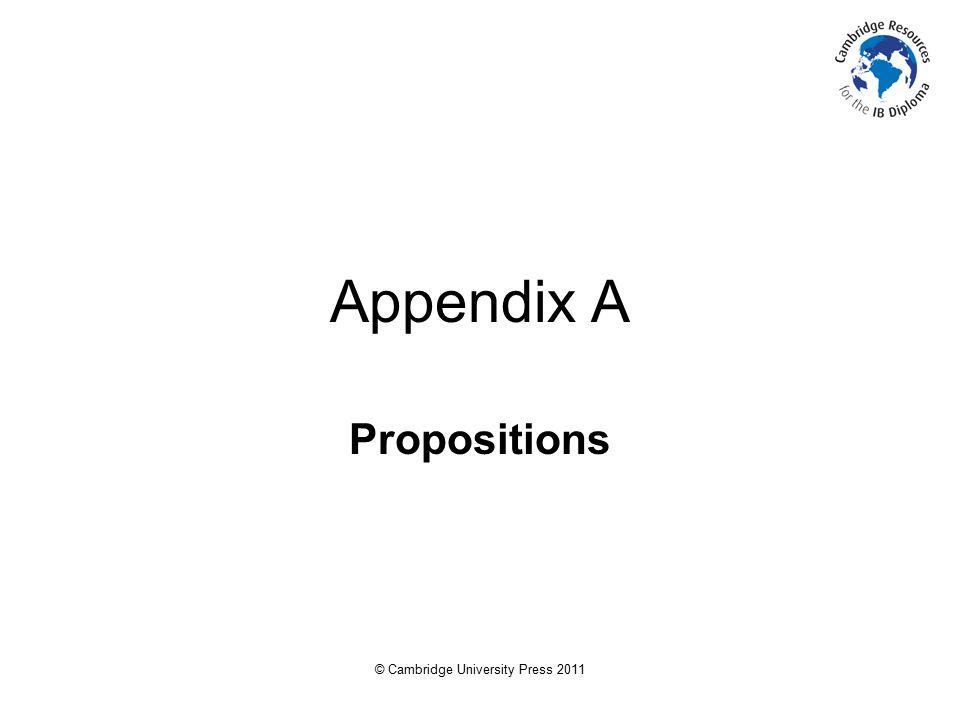 © Cambridge University Press 2011 Appendix A Propositions