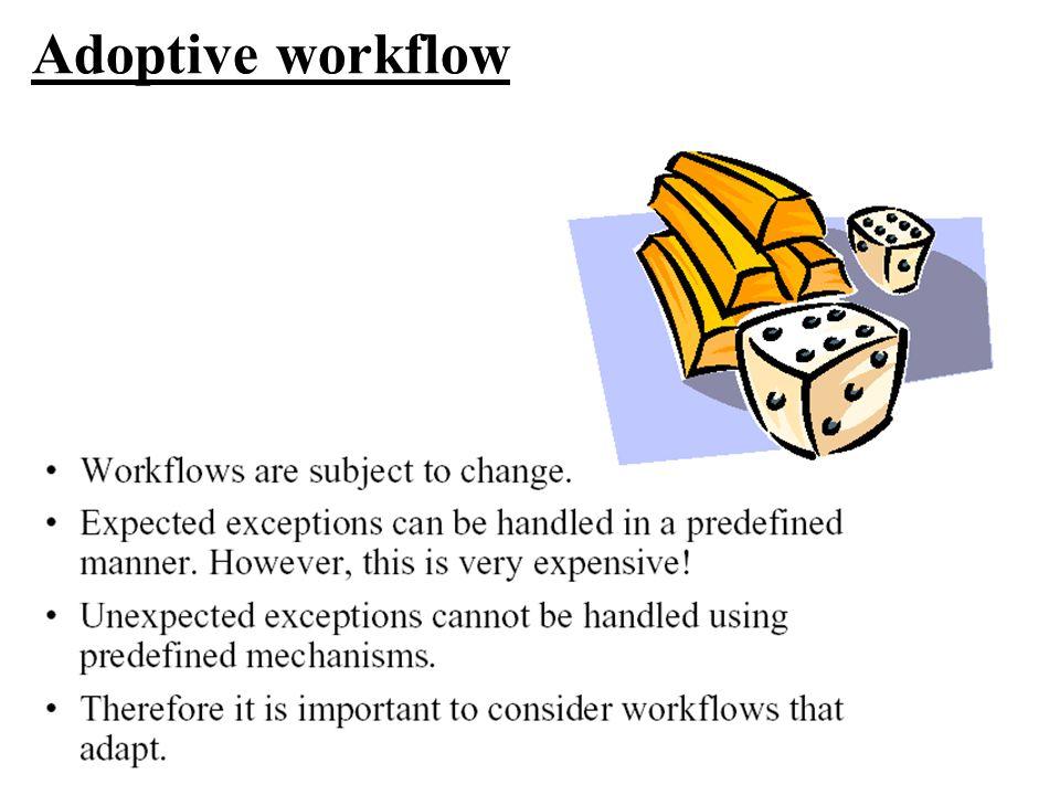 Adoptive workflow