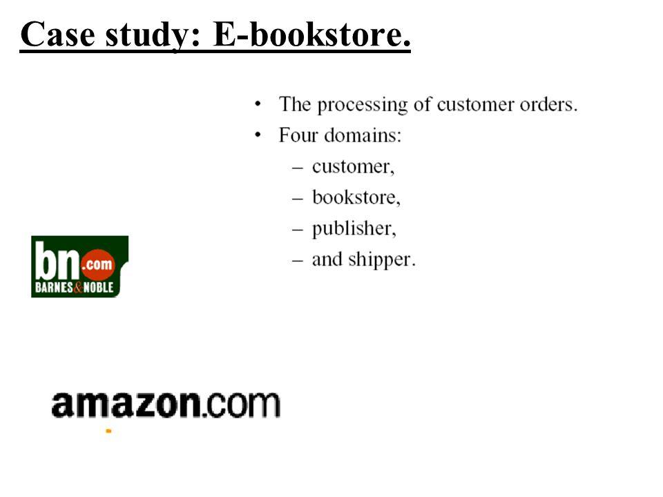 Case study: E-bookstore.