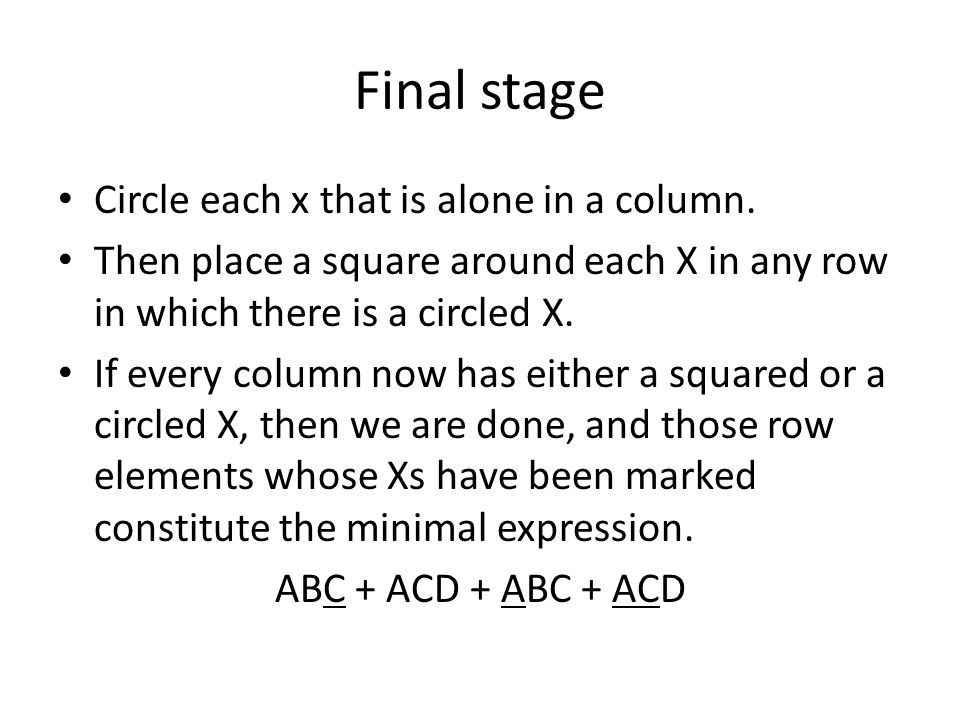 Final stage Circle each x that is alone in a column.
