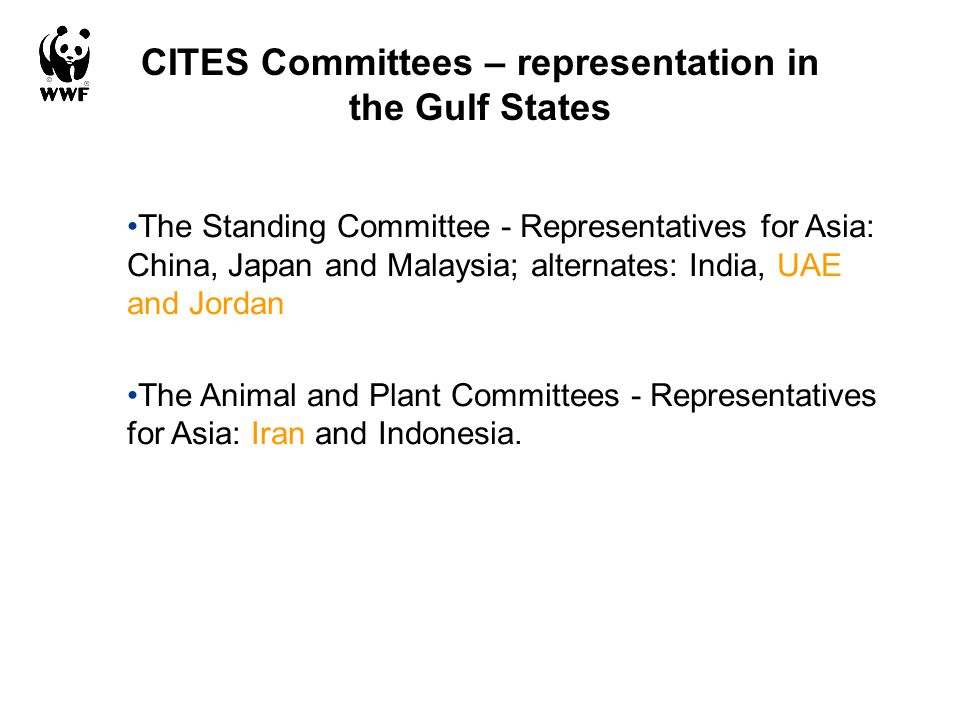 CITES Committees – representation in the Gulf States The Standing Committee - Representatives for Asia: China, Japan and Malaysia; alternates: India,