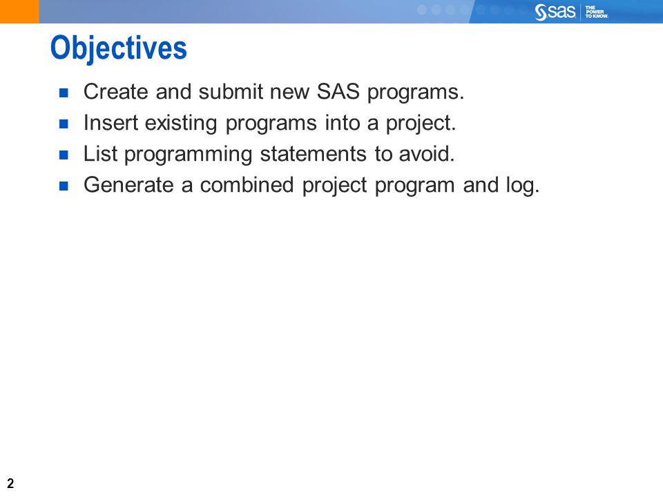 3 SAS Enterprise Guide Program Editor SAS Enterprise Guide includes a programming editor similar to the Enhanced Program Editor.