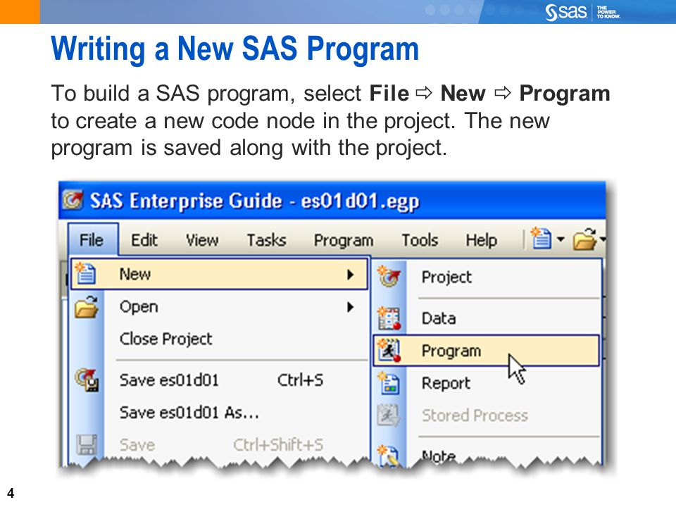 5 Adding Existing Code To add a shortcut in the project to an existing SAS program, select File  Open  Program….