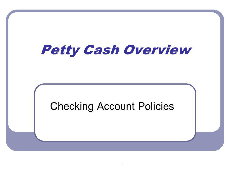 12 Petty Cash Procedures Petty Cash Dollar Limits
