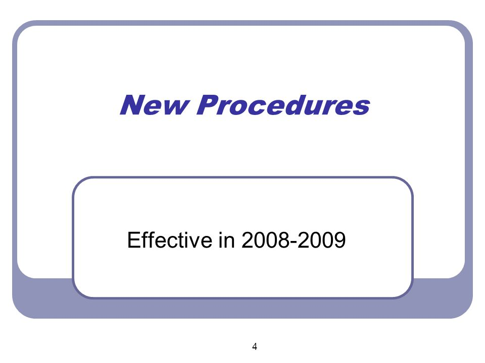 5 NEW PROCEDURES EFFECTIVE IN 2008-2009  Each school is allowed a maximum of 3 checks per semester to be used for emergencies only.