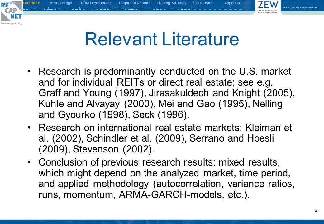 25 Statistical Tests on the Results I Outline Literature Methodology Data Description Empirical Results Trading Strategy Conclusion Appendix I.................I.........................I.............................I....................................I...................................I..................................