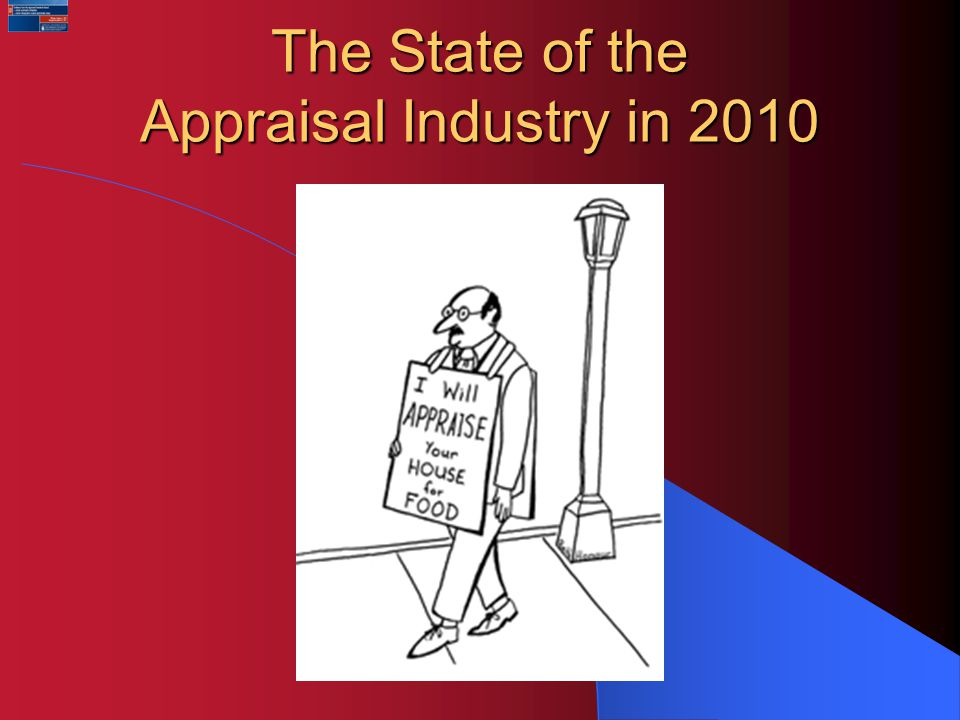 The State of the Appraisal Industry in 2010