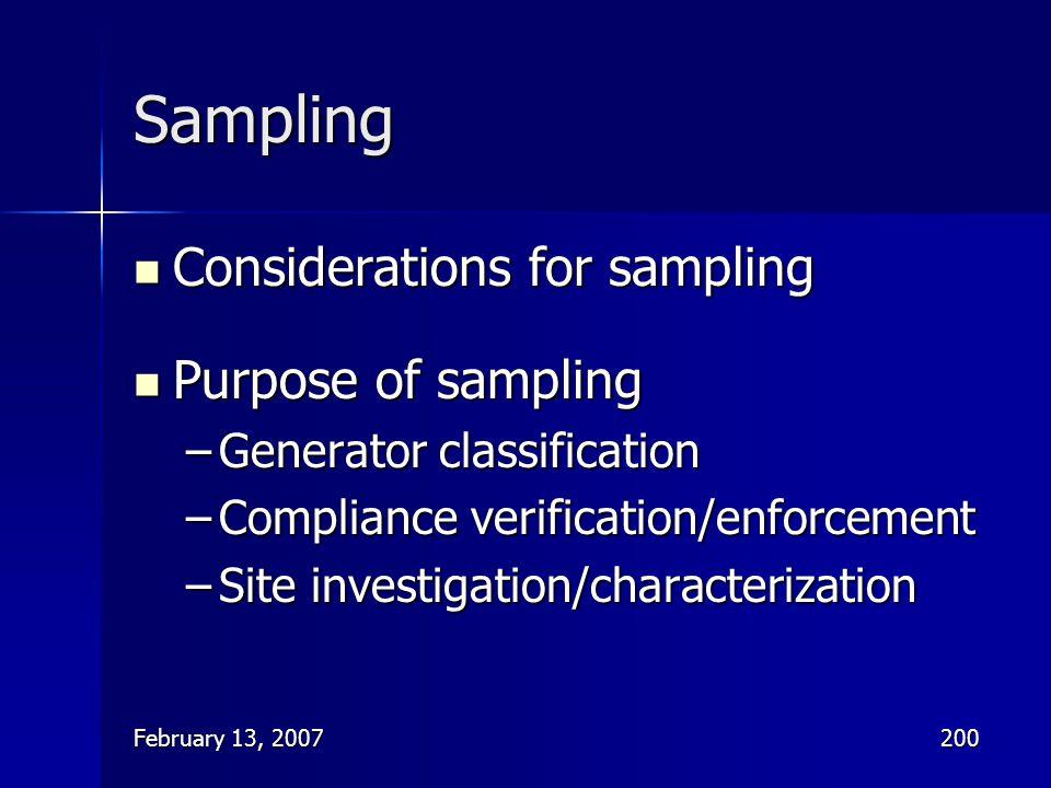 February 13, 2007200 Sampling Considerations for sampling Considerations for sampling Purpose of sampling Purpose of sampling –Generator classificatio