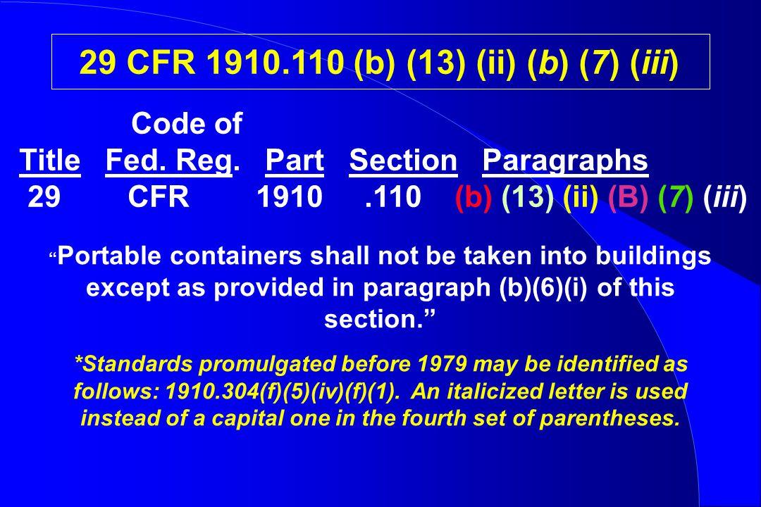 29 CFR 1910.110 (b) (13) (ii) (b) (7) (iii) Title Fed.