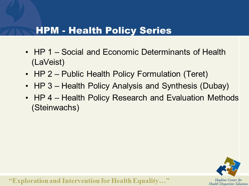 Exploration and Intervention for Health Equality… Certificate Programs @ JHBSPH Bioethics Environmental Health Gerontology Health and Human Rights Health Communication Health Disparities and Health Inequality Health Education Health Finance and Management Health Policy Humanitarian Assistance Injury Control International Health Policy and Financing Maternal and Child Health Occupational Health Certificate Public Health Practice Certificate Public Mental Health Research Risk Sciences and Public Policy Certificate Tropical Medicine Vaccine Science and Policy