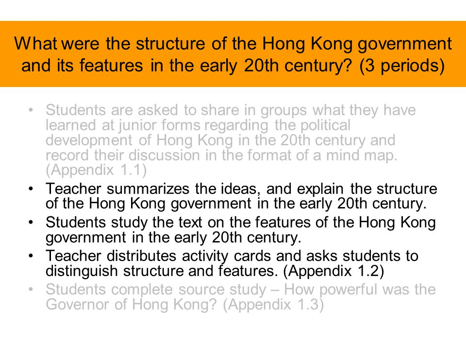 What were the structure of the Hong Kong government and its features in the early 20th century? (3 periods) Students are asked to share in groups what
