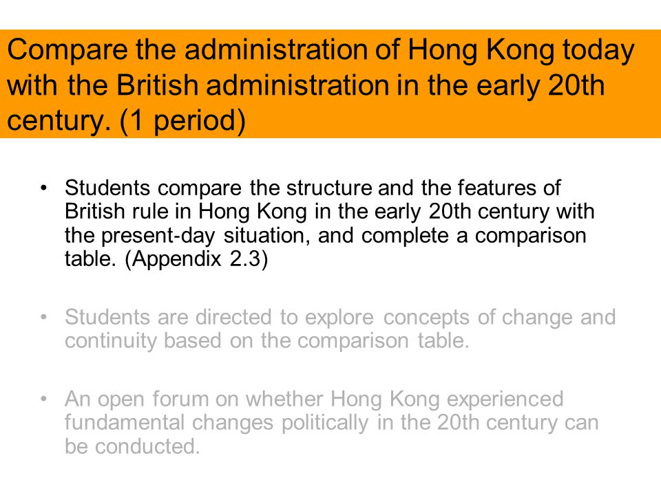 Compare the administration of Hong Kong today with the British administration in the early 20th century.