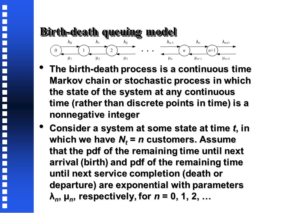 Queuing models that can be solved exactly The calling population is infinite The calling population is infinite Some finite population models, like th