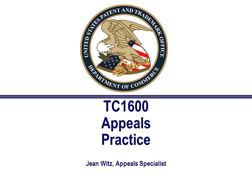 TC1600 Appeals Practice Jean Witz, Appeals Specialist