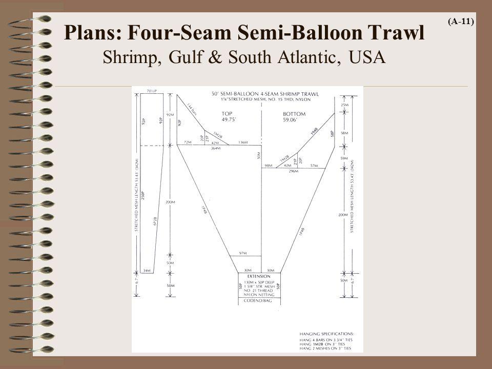 Plans: Four-Seam Semi-Balloon Trawl Shrimp, Gulf & South Atlantic, USA (A-11)